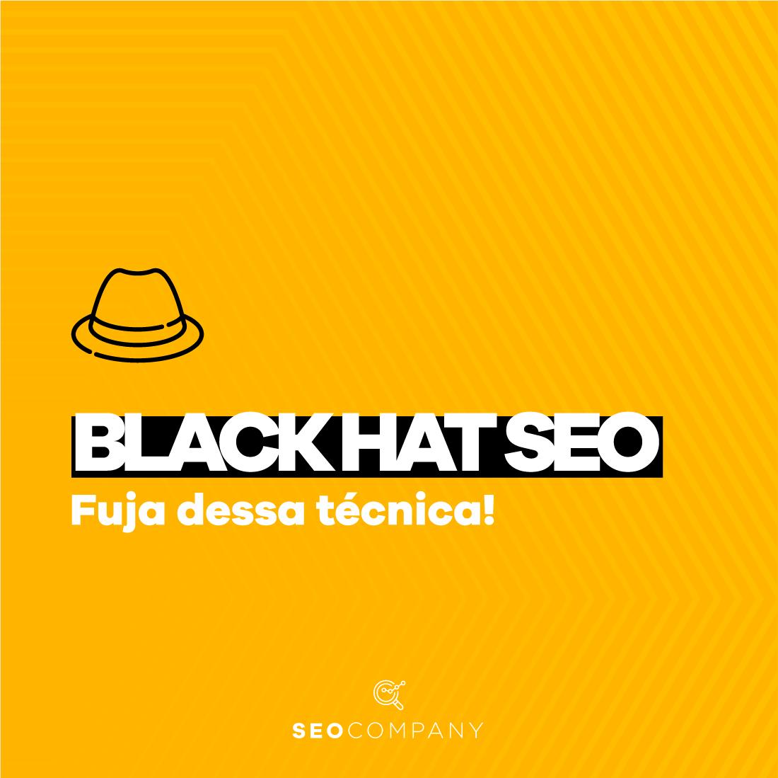 O Black Hat SEO é uma das técnicas que podem ser utilizadas para aumentar o tráfego orgânico do seu site.